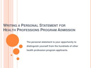 Writing a Personal Statement for Health Professions Program Admission