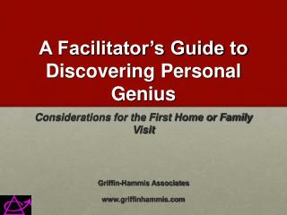 A Facilitator s Guide to Discovering Personal Genius