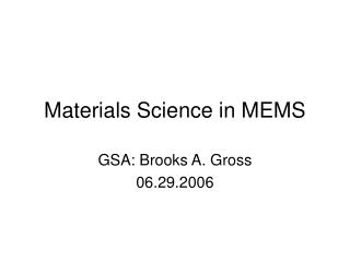 Materials Science in MEMS