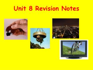 Unit 8 Revision Notes
