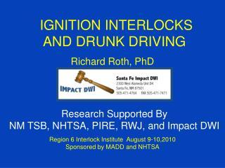 IGNITION INTERLOCKS  AND DRUNK DRIVING