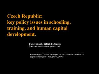 Czech Republic:  key policy issues in schooling, training, and human capital development.