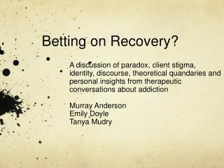 Betting on Recovery