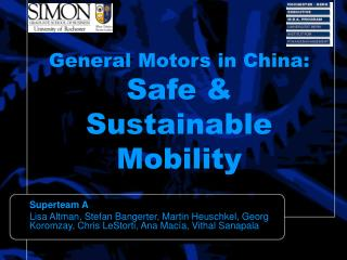 General Motors in China: Safe  Sustainable Mobility
