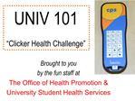 UNIV 101   Clicker Health Challenge