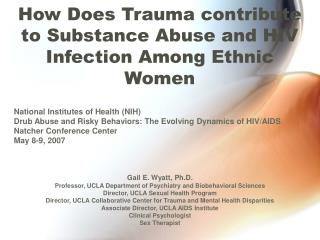 How Does Trauma contribute to Substance Abuse and HIV Infection Among Ethnic Women