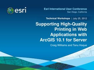 Supporting High-Quality Printing in Web Applications with ArcGIS 10.1 for Server