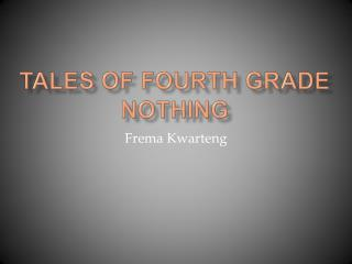 Tales of Fourth Grade Nothing