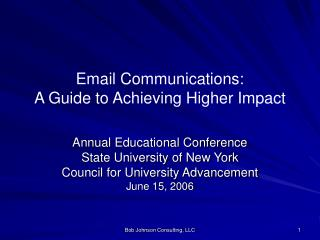 Email Communications: A Guide to Achieving Higher Impact