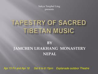 TAPESTRY of Sacred TIBETAN Music
