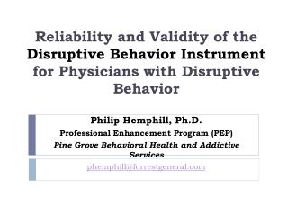 Reliability and Validity of the Disruptive Behavior Instrument for Physicians with Disruptive Behavior