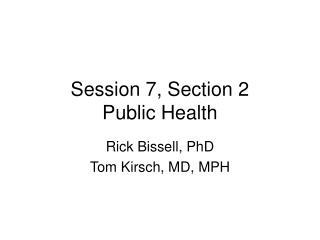 Session 7, Section 2 Public Health