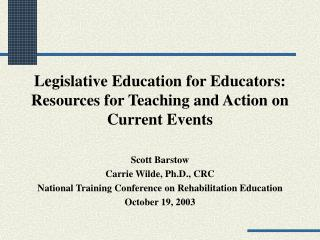 Legislative Education for Educators: Resources for Teaching and Action on  Current Events