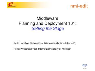 Middleware  Planning and Deployment 101:   Setting the Stage