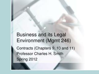 Business and its Legal Environment Mgmt 246