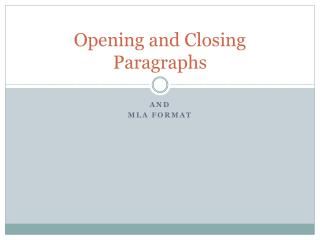 Opening and Closing Paragraphs