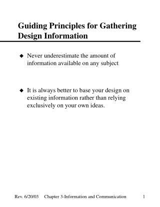 Guiding Principles for Gathering Design Information
