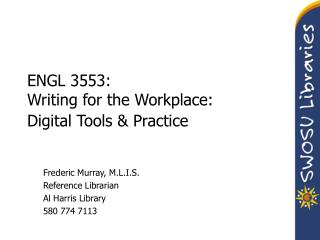 ENGL 3553: Writing for the Workplace: Digital Tools  Practice