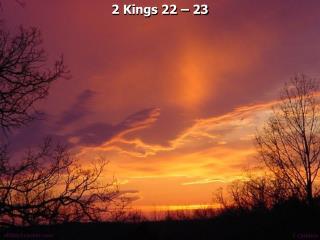 2 Kings 22   23
