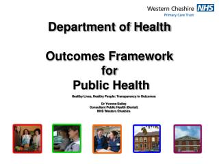 Department of Health   Outcomes Framework  for  Public Health
