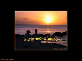 Parle-moi damour