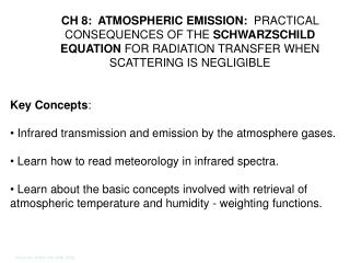 CH 8:  ATMOSPHERIC EMISSION:  PRACTICAL CONSEQUENCES OF THE SCHWARZSCHILD EQUATION FOR RADIATION TRANSFER WHEN SCATTERIN