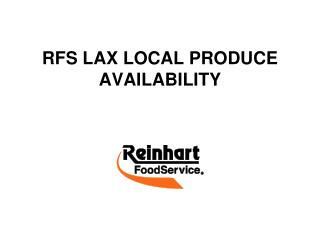 RFS LAX LOCAL PRODUCE AVAILABILITY