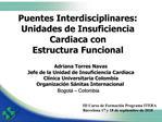 Puentes Interdisciplinares: Unidades de Insuficiencia Cardiaca con Estructura Funcional