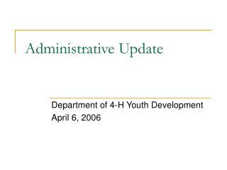 Administrative Update
