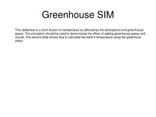 Greenhouse SIM