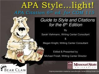 APA Style light APA Citation 6th ed. for COM 115