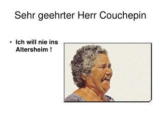 Sehr geehrter Herr Couchepin