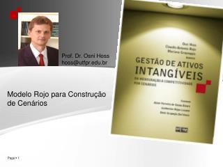 Prof. Dr. Osni Hoss hossutfpr.br