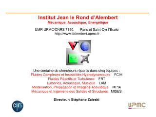 Institut Jean le Rond d Alembert M canique, Acoustique, Energ tique