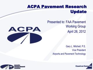 ACPA Pavement Research Update