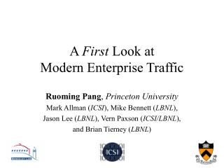 A First Look at  Modern Enterprise Traffic