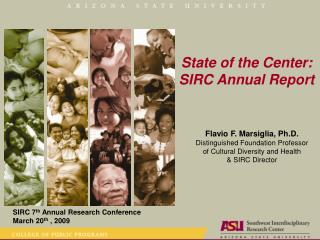 State of the Center: SIRC Annual Report