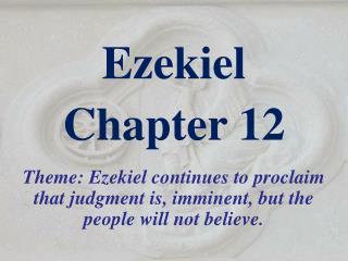 Ezekiel  Chapter 12