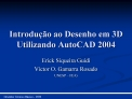 Introdu  o ao Desenho em 3D Utilizando AutoCAD 2004
