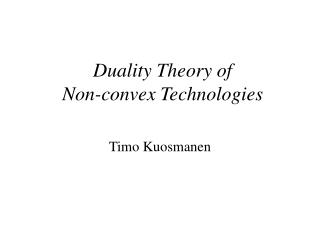 Duality Theory of Non-convex Technologies