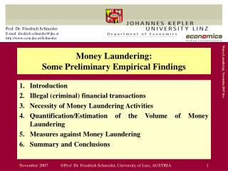 Money Laundering:  Some Preliminary Empirical Findings