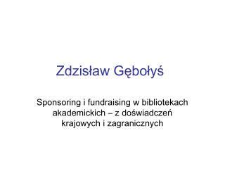 Zdzislaw Gebolys