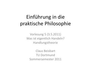 Einf hrung in die praktische Philosophie