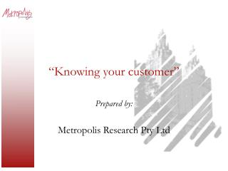 Knowing your customer