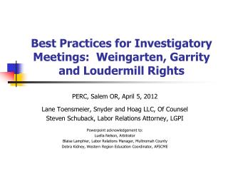 Best Practices for Investigatory Meetings:  Weingarten, Garrity and Loudermill Rights