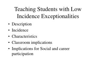 Teaching Students with Low Incidence Exceptionalities