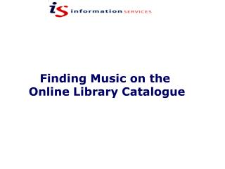 Finding Music on the  Online Library Catalogue