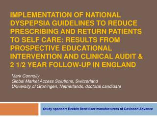 IMPLEMENTATION OF NATIONAL DYSPEPSIA GUIDELINES TO REDUCE PRESCRIBING AND RETURN PATIENTS TO SELF CARE: RESULTS FROM pro