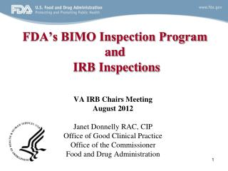 FDA s BIMO Inspection Program  and  IRB Inspections