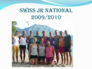 SWISS JR NATIONAL 2009